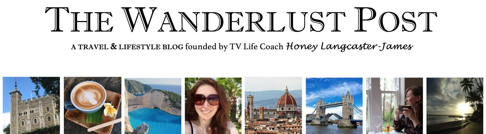 THE WANDERLUST POST - A Top UK Travel & Lifestyle Blog founded by TV Life Coach Honey Langcaster-James